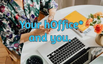 Your hOffice and you